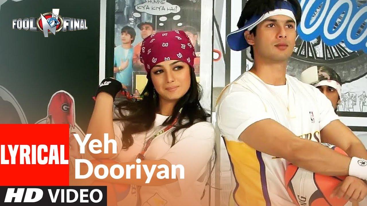 Yeh Dooriyaan  Lyrical   Fool N Final   Shahid Kapoor, Aayesha Takia    Himesh Reshammiya