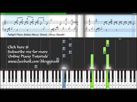 Twilight Piano Ballad (Piano Tutorial + Music Sheet + MIDI) -- Dhruv Gandhi