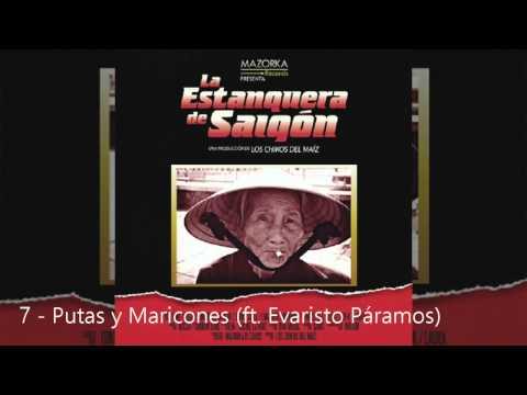 Los Chikos Del Maíz - La estanquera de Saigón CD Completo 2014 HD