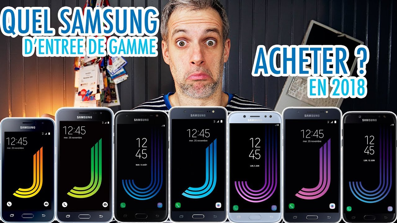quel smartphone samsung d entr e de gamme choisir en 2018 gamme j youtube. Black Bedroom Furniture Sets. Home Design Ideas