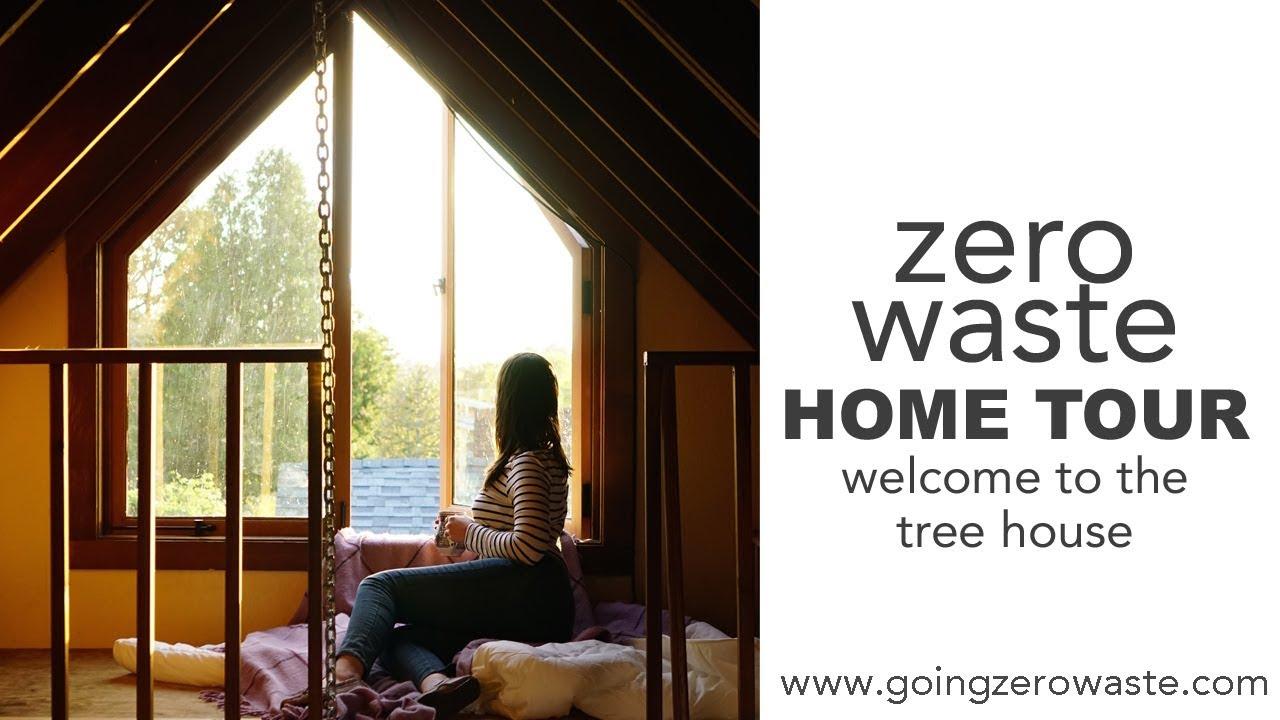 Zero Waste Minimal Home Tour Tree House Edition