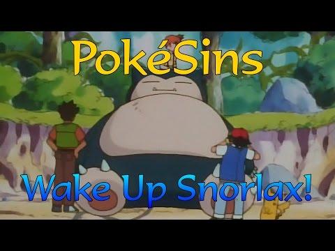 PokéSins Ep41: Wake Up Snorlax!