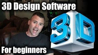 3D Design Software for beginners - How to get started