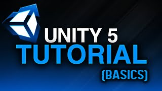 Unity 5 Tutorial : Basics
