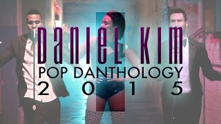 Repeat youtube video Pop Danthology 2015 - Part 1 (YouTube Edit)