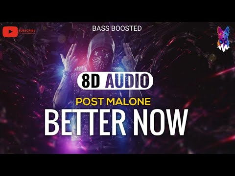 post-malone---better-now-[8d-audio]-🎧
