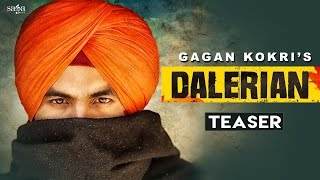 Dalerian (Teaser) | GAGAN KOKRI | Laddi Gill | New Punjabi Songs 2016 | SagaHits
