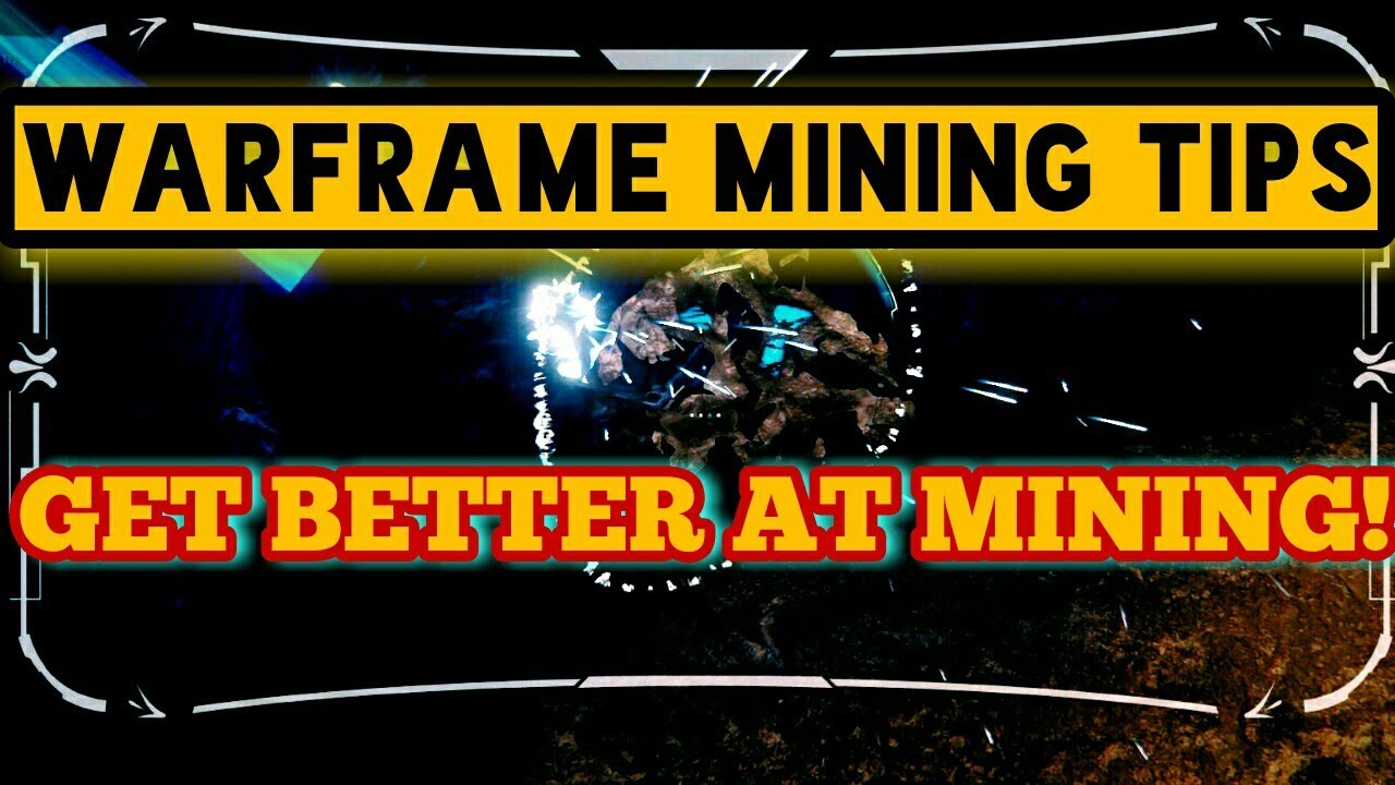 Warframe Mining Tips (Get Better at Mining) | Warframe Plains of Eidolon