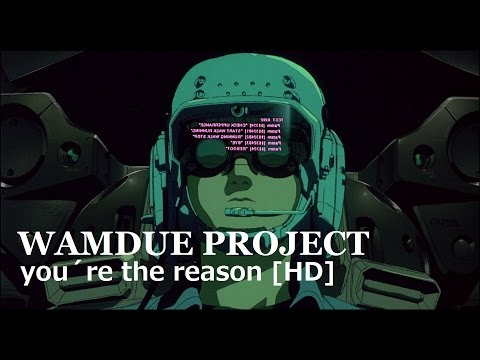 Wamdue Project  Youre The Reason HD Remaster