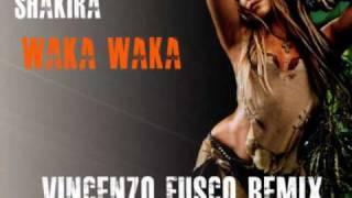 Shakira - Waka Waka (Vincenzo Fusco Remix)