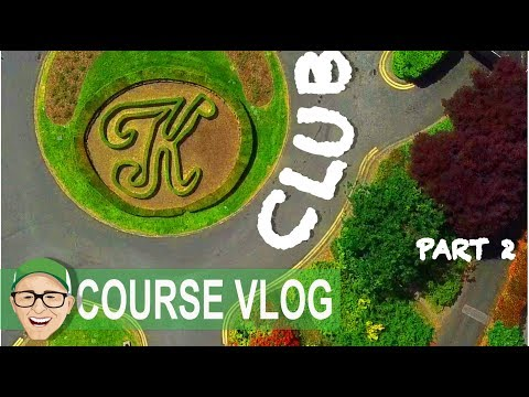 THE K CLUB GOLF RESORT PART 2