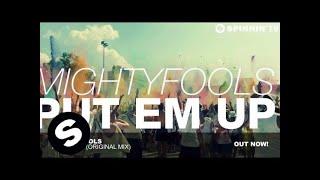 (5.80 MB) Mightyfools - Put Em Up (Original Mix) Mp3