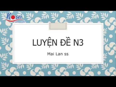 Luyện đề N3 - Đề 11 (Phần Từ đồng nghĩa, Cách sử dụng từ và Ngữ pháp)