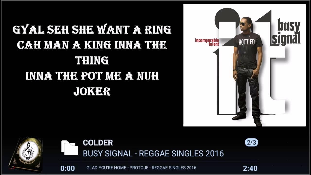 BUSY SIGNAL - COLDER LYRICS 2016 ᴴᴰ - YouTube