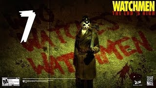 Watchmen: The End Is Nigh Part 7 Walkthrough Final