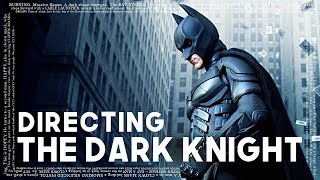 Christopher Nolan On Directing The Dark Knight
