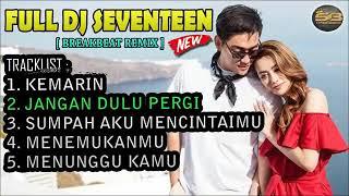 Download Lagu Dj Seventeen 2019