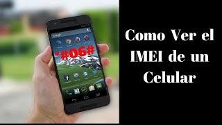 Como ver el IMEI de un Celular - PhoneAndroide