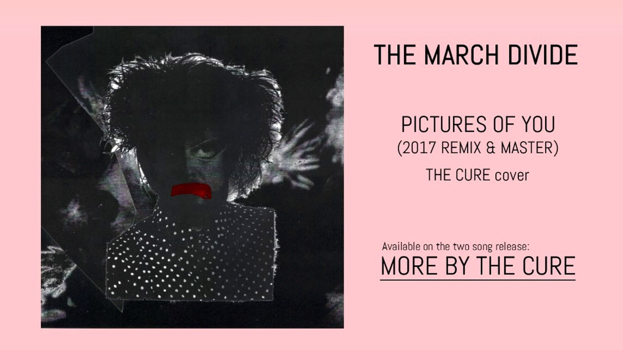 Pictures of you the cure cover The Cure Pictures of You Lyrics Genius Lyrics