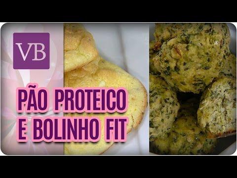 Pão Proteico e Bolinha de Queijo Fit - Você Bonita (19/05/17)