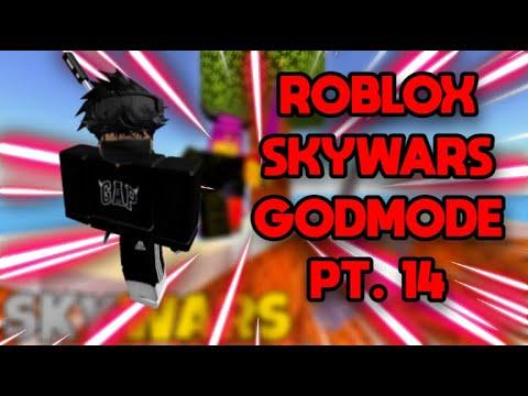 ROBLOX SKYWARS GODMODE PT. 14