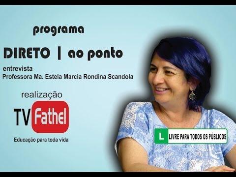 TV FATHEL - Professora Ma. Estela Marcia Rondina Scandola