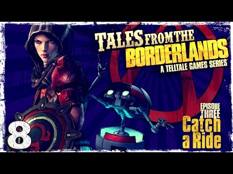 Смотреть прохождение игры Tales From The Borderlands. #8: Переполох на базе Атласа.