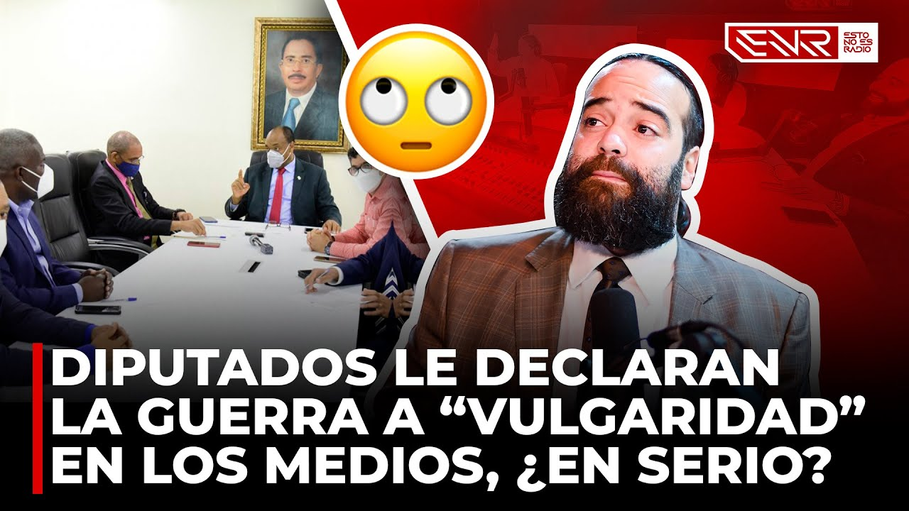 DIPUTADOS BUSCAN CONTROLAR EL CONTENIDO DE LA RADIO Y LA TV DOMINICANA