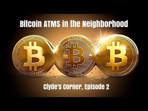 CC02-Clyde's Corner, Ep 2, Bitcoin ATMs