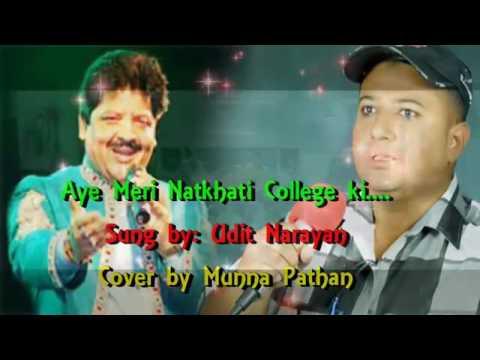 Aye Meri Natkhati College ki Ladkiyon by MUNNA PATHAN