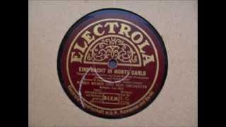 Eine Nacht in Monte Carlo. Marek Weber und sein Orchester. Refrain: Leo Moll. Berlin 1931.wmv