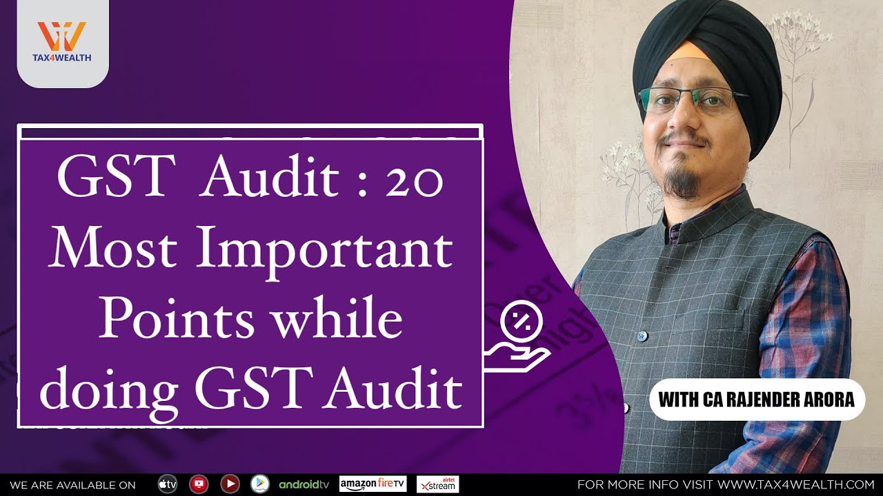 GST Audit : 20 Most important Points while doing GST Audit