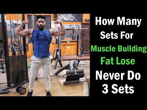 How Many Sets To Build Muscle Fast | Never Do 3 Sets - Huge Mistake