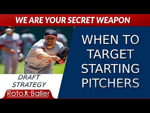 When To Target Starting Pitchers On Draft Day