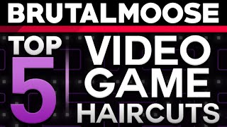 Top 5 Video Game Haircuts - brutalmoose