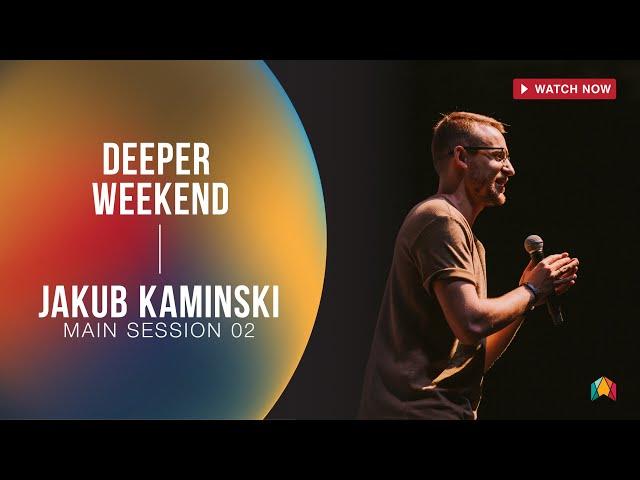 JAKUB KAMINSKI - DEEPER WEEKEND