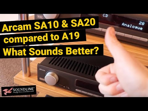 Arcam SA10 & SA20 Compared to A19 | What Sounds Better?