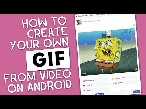 How to Create your Own GIF on Android | GIPHY | TECHNOLOGY FAQ