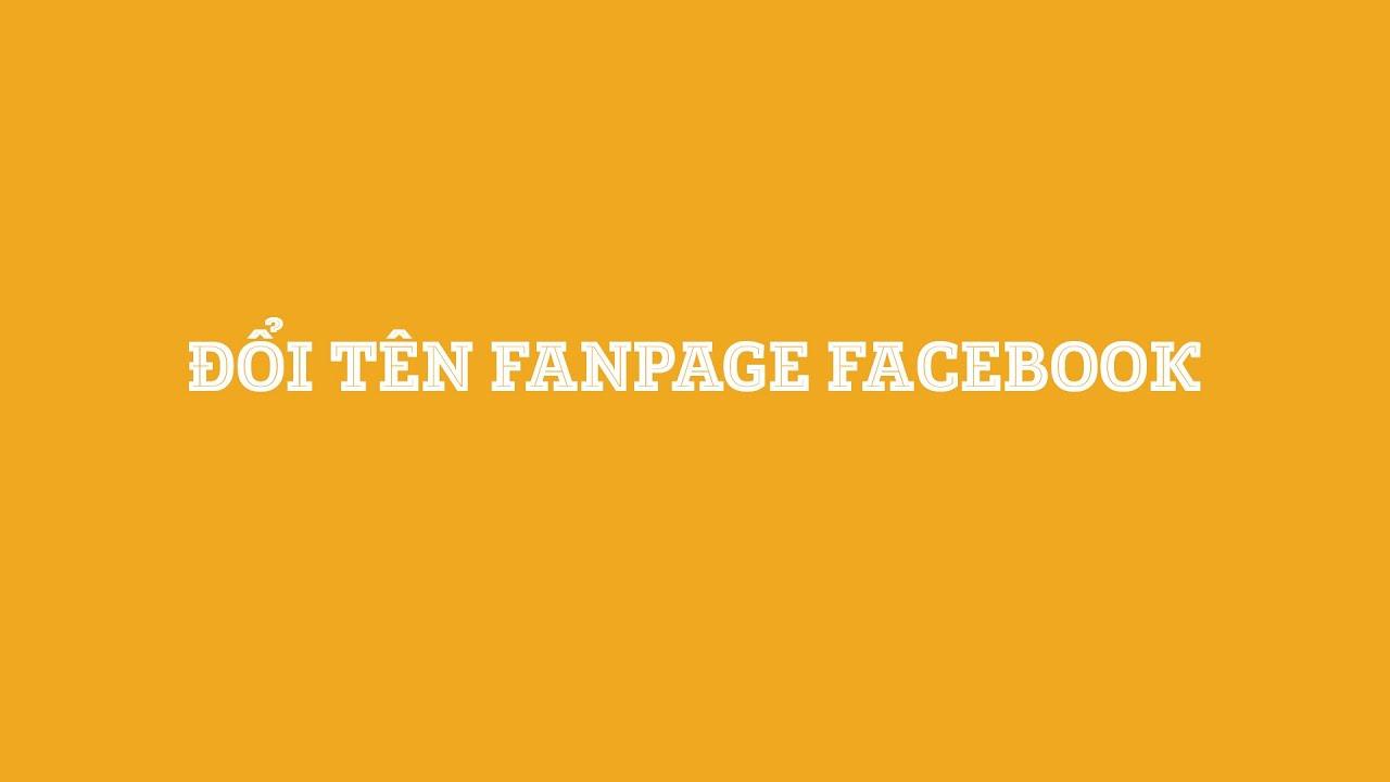 Đổi tên Fanpage Facebook | Nhomcorp Rename Page