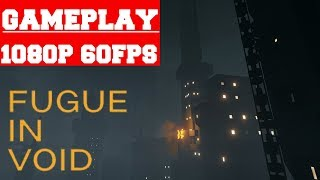 Fugue in Void Gameplay (PC)