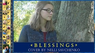 BLESSINGS - Cover by Nelli Savchenko (Laura Story)