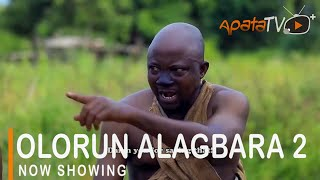 Olorun Alagbara 2 Latest Yoruba Movie 2021 Drama Starring Odunlade Adekola  Bose Aregbesola  Sanyeri
