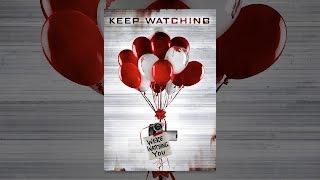Keep Watching