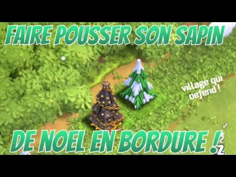 sapin de noel 2018 clash of clans Clash of clans   Avoir son sapin de noël en bordure facilement  sapin de noel 2018 clash of clans