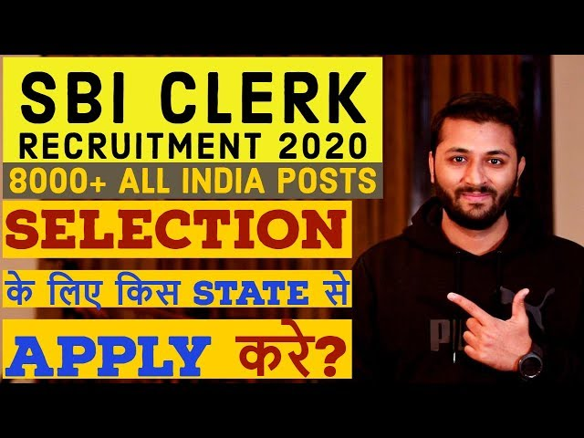 SBI Clerk Recruitment 2020 - 8000+ Posts | Exam Pattern | Books| Cut Off | Notification Detail