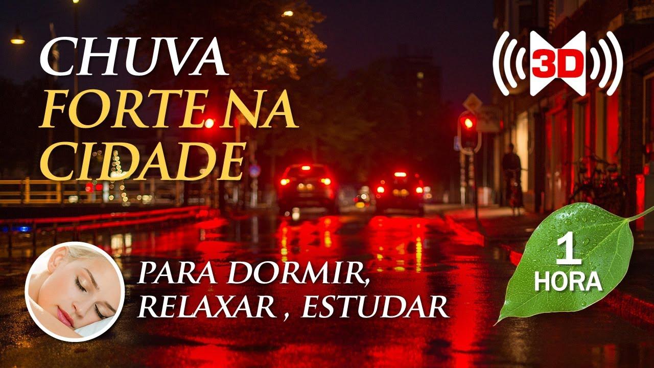 Chuva Forte na Cidade - Música da Natureza para Dormir (TELA PRETA)