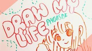 DRAW MY LIFE - Piyoasdf ✍️💕