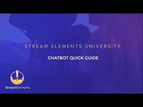 StreamElements Chatbot Overview