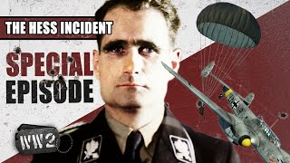 Rudolf Hess - Nazi Pacifist, Traitor or Madman? - WW2 Special Episode