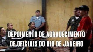 Erasmo Gomes - Depoimento de agradecimento de oficiais do Rio de Janeiro.